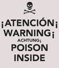 Large atenci n warning achtung poison inside