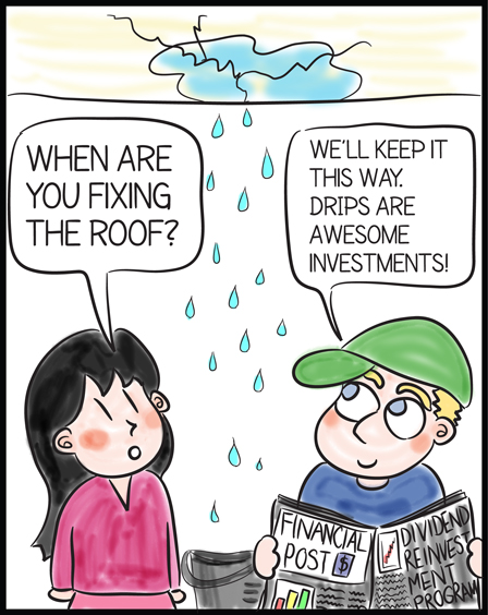 2013 07 14 drips are awesome investment cartoon